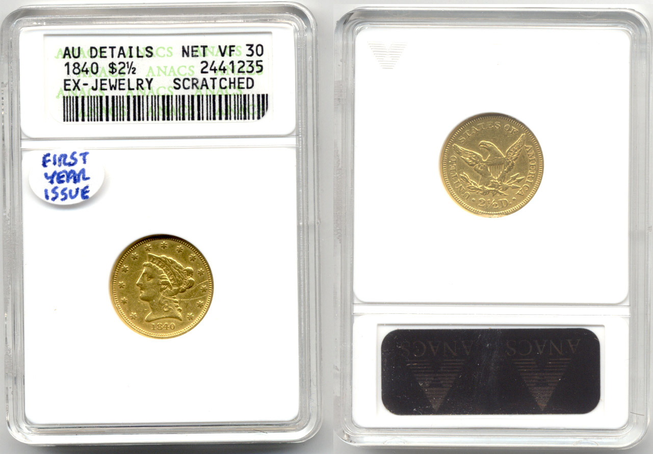 1840 Gold Quarter Eagle ANACS AU-50 net VF-30