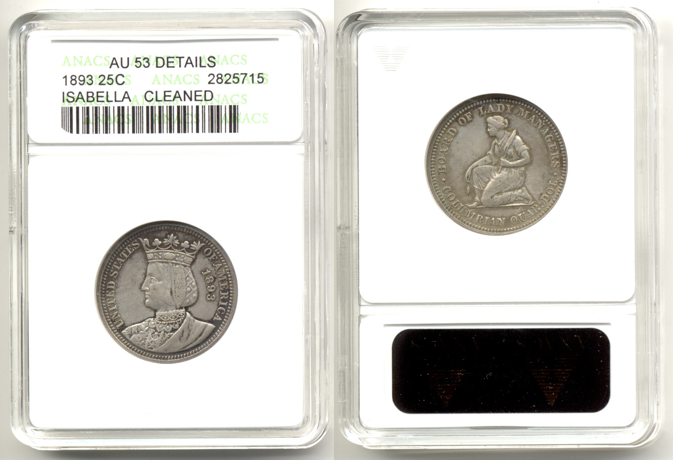 1893 Isabella Commemorative Quarter ANACS AU-53 Details Cleaned
