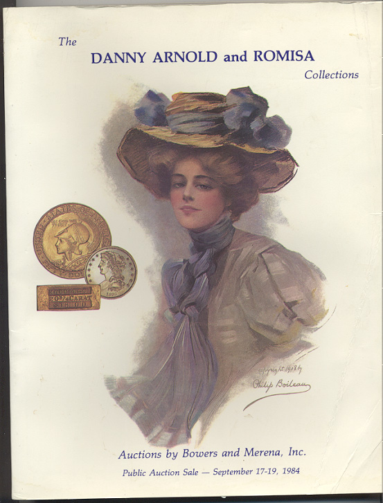 Auctions by Bowers And Merena Danny Arnold and Romisa Collections September 17 19 1984