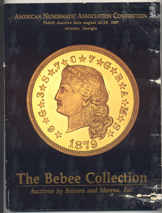 Auctions by Bowers And Merena Bebee Collection August 26 29 1987