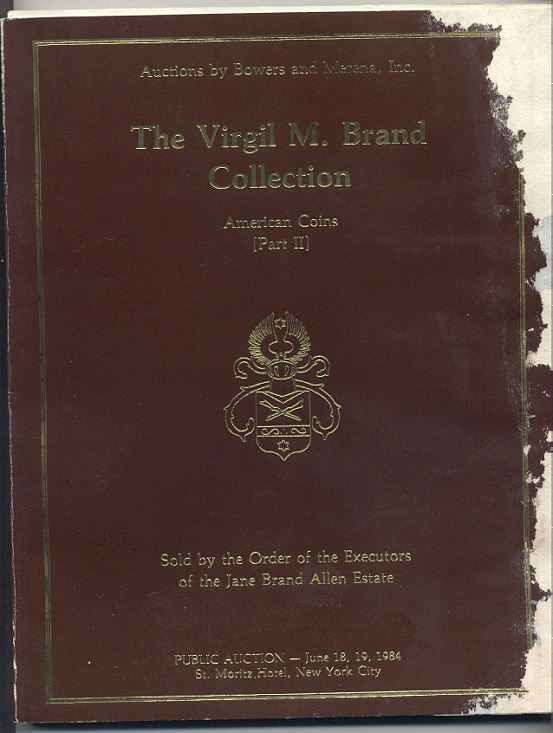 Auctions by Bowers And Merena Virgil Brand Collection Part 2 June 1984