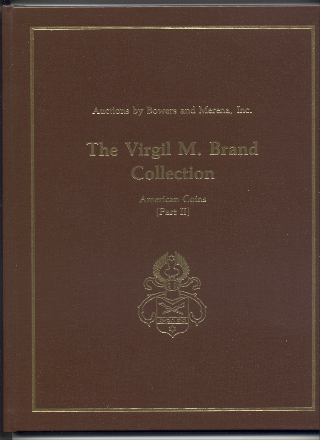 Auctions by Bowers And Merena Virgil Brand Collection Part 2 Hardbound June 18 19 1984
