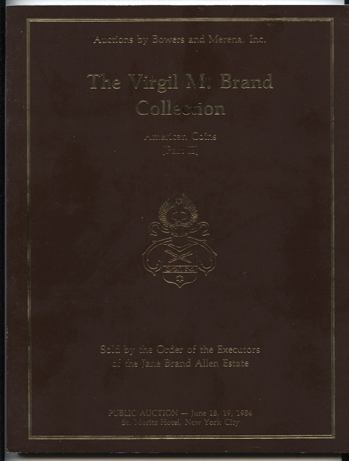 Auctions by Bowers And Merena Virgil Brand Collection Part 2 June 1984 #a