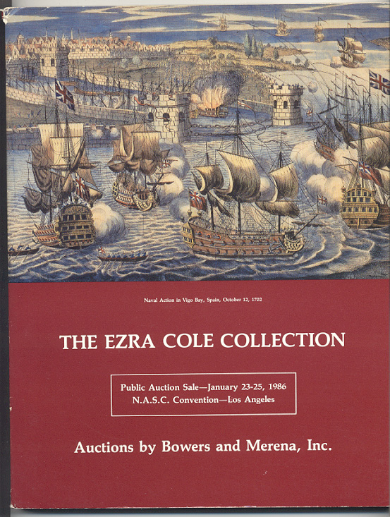 Auctions by Bowers And Merena Ezra Cole Collection January 1986