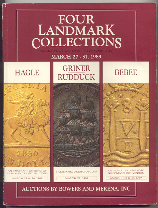 Auctions by Bowers And Merena Four Landmark Collections March 1989