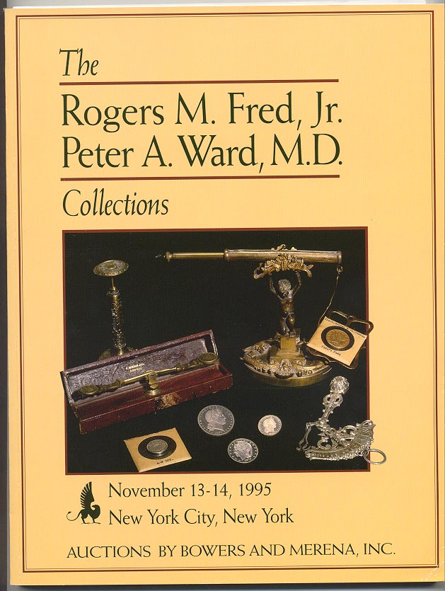 Auctions by Bowers And Merena Rogers Fred Peter Ward Collections November 1995