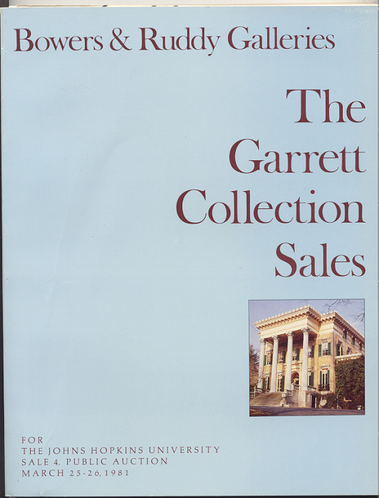 Bowers and Ruddy Galleries Garrett Collection Sale Part 4 March 1981