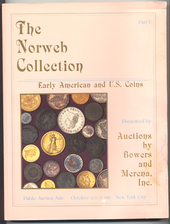Auctions by Bowers and Merena Norweb Collection Part 1 October 1987