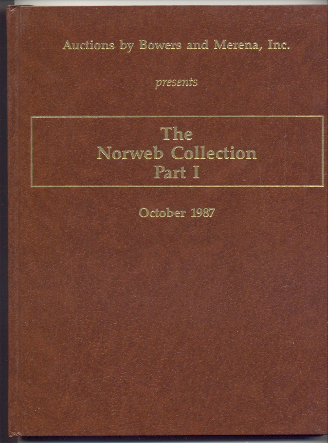 Auctions by Bowers and Merena Norweb Collection Part 1 Hardbound October 1987