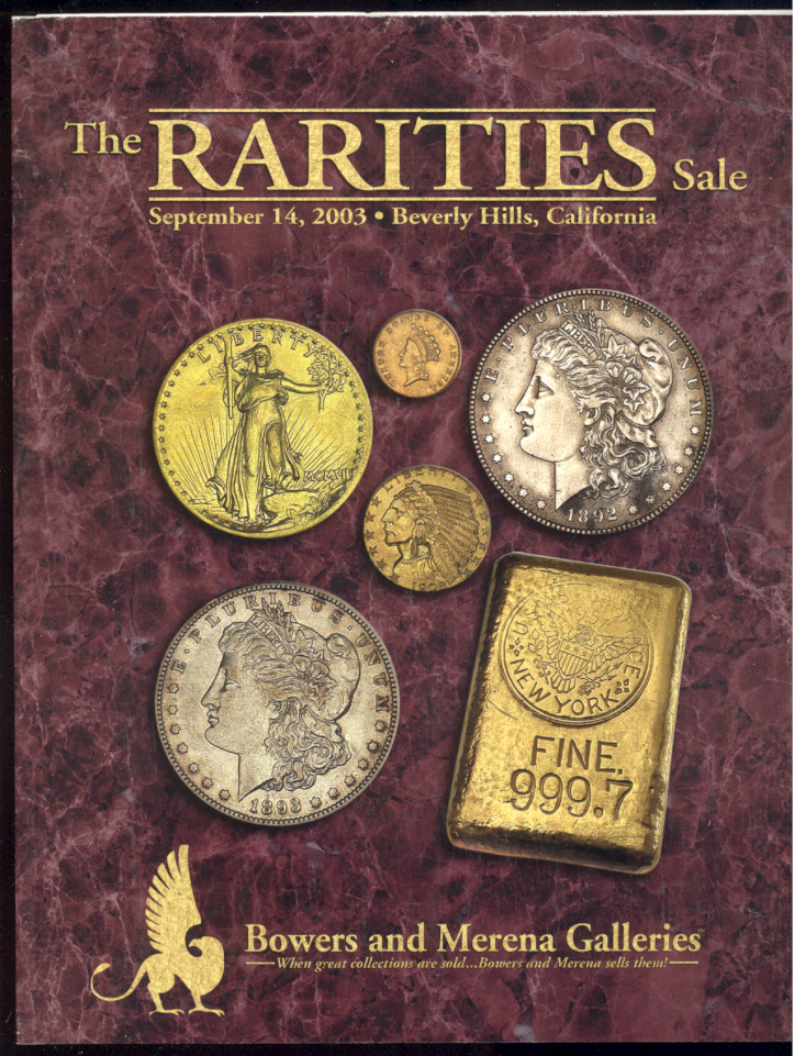 Auctions by Bowers and Merena Rarities Sale September 2003