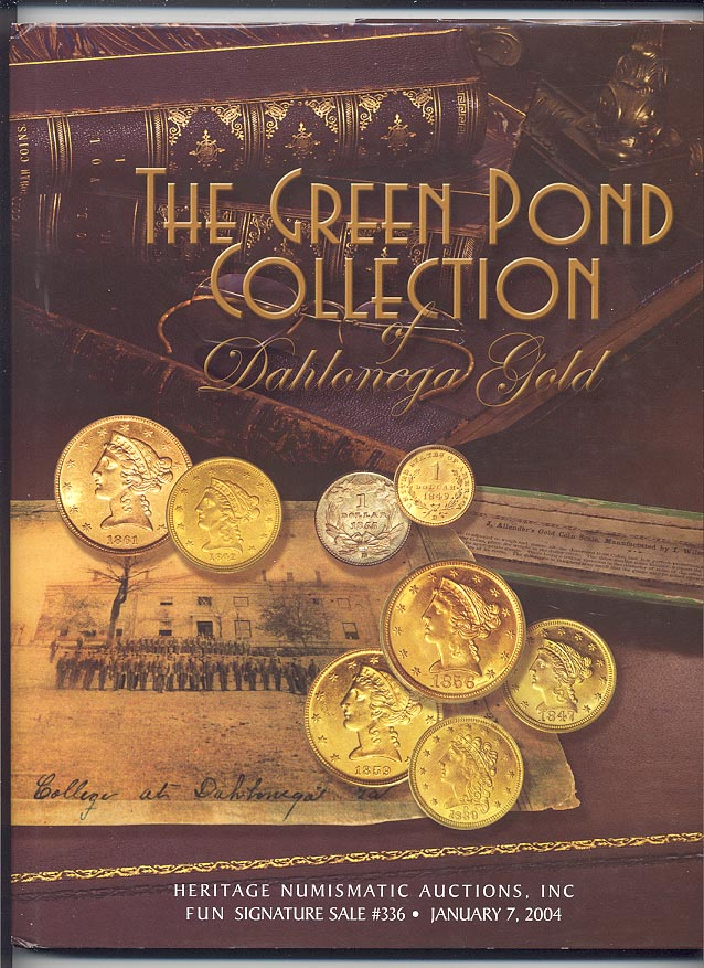 Heritage Numismatic Auctions Green Pond Collection of Dahlonega Gold Hardbound January 2004