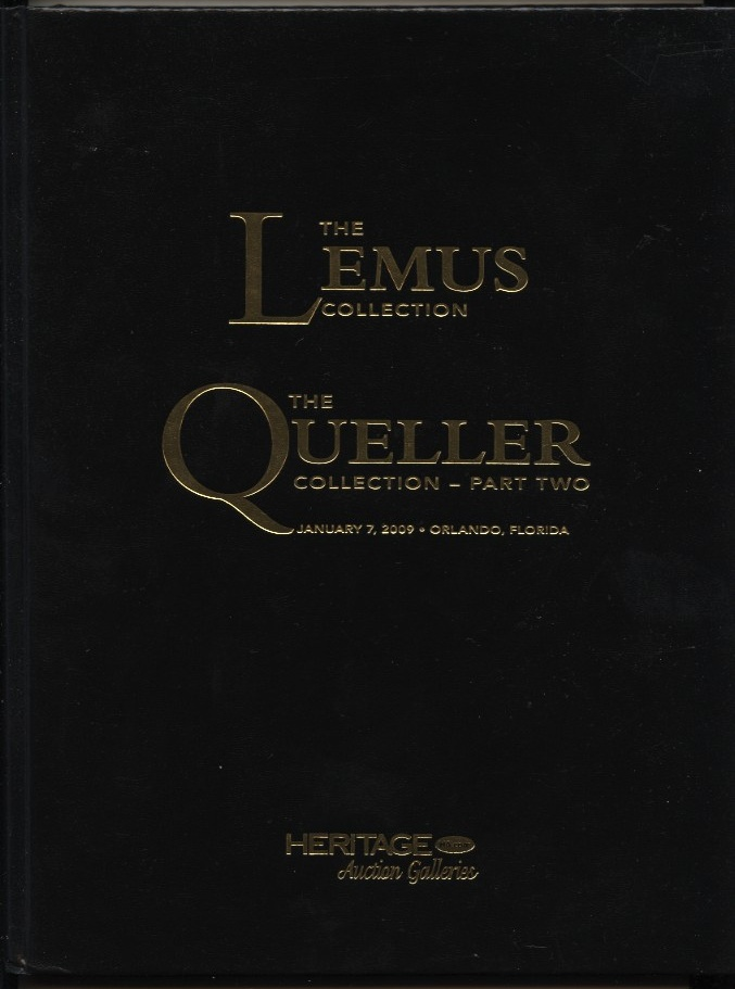 Heritage Numismatic Auctions Lemus and Queller Collections Hardbound January 2009