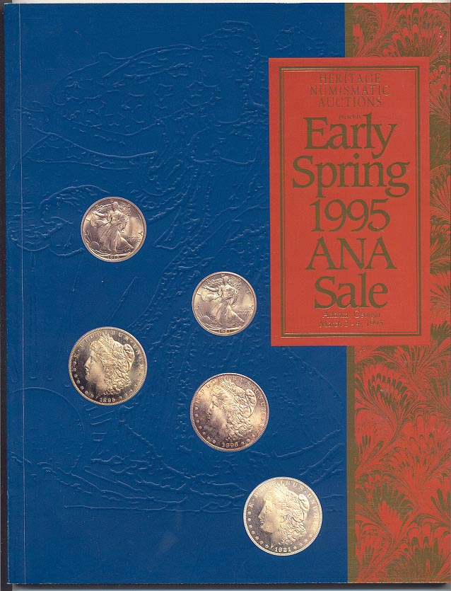 Heritage Numismatic Auctions Spring ANA Sale March 1995