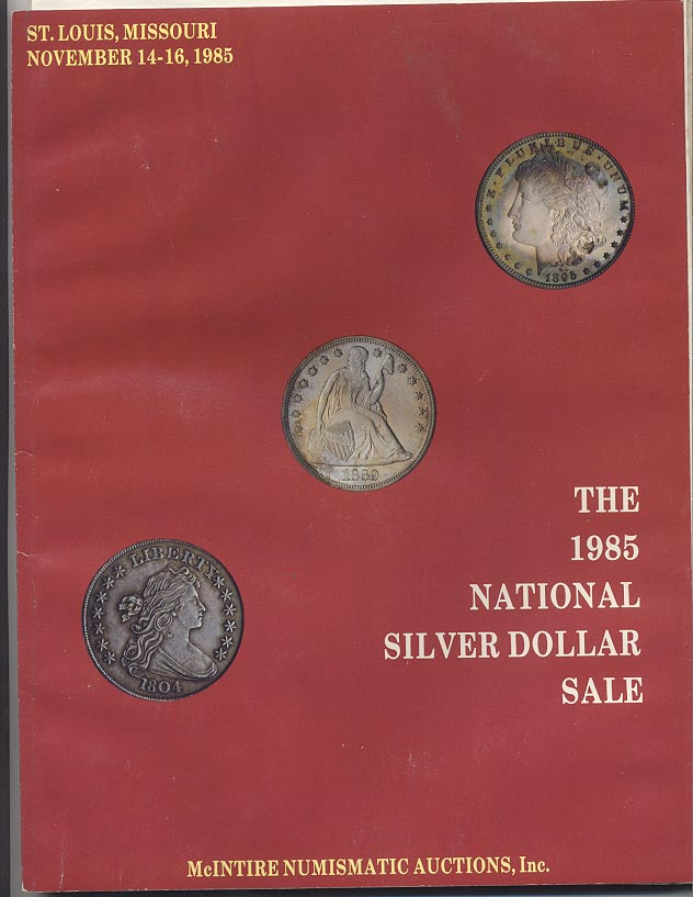 McIntire Numismatic Auctions Silver Dollar Sale November 1985