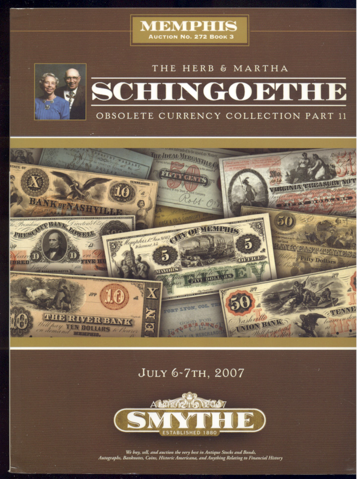 Smythe Schingoethe Obsolete Currency Collection Sale July 2007