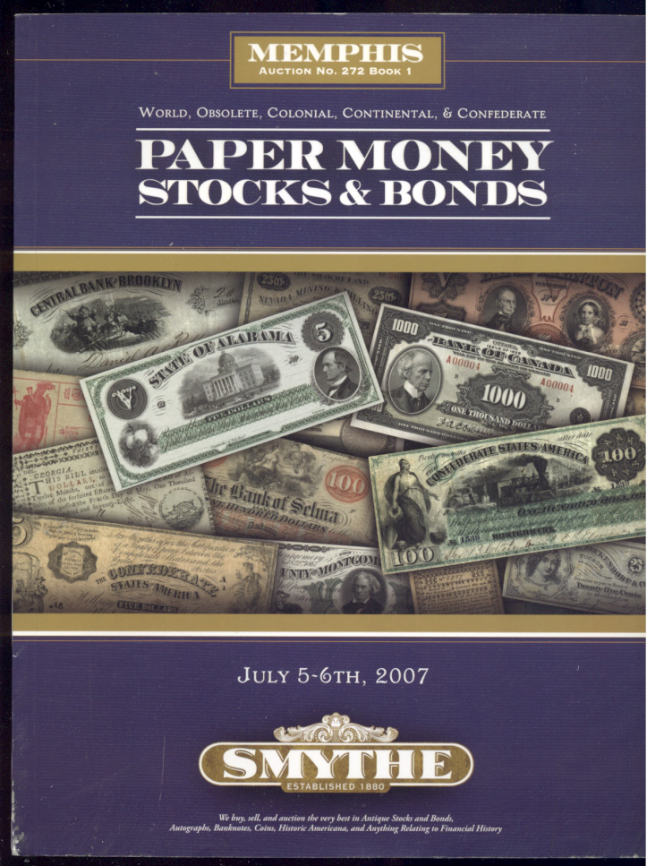 Smythe Paper Money Stocks and Bonds Sale July 2007