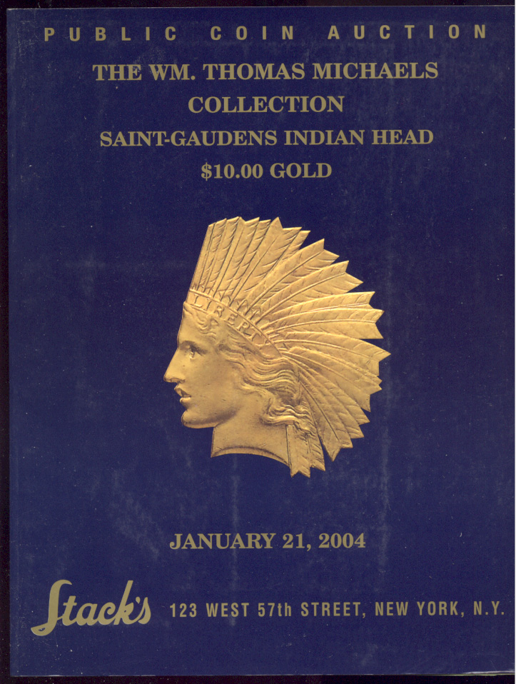 Stacks William Thomas Michaels 10 Gold Indian Head Sale
