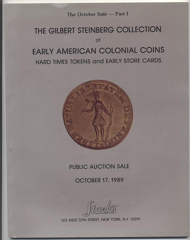 Stacks Gilbert Steinberg Early American Colonial Coins October 1989