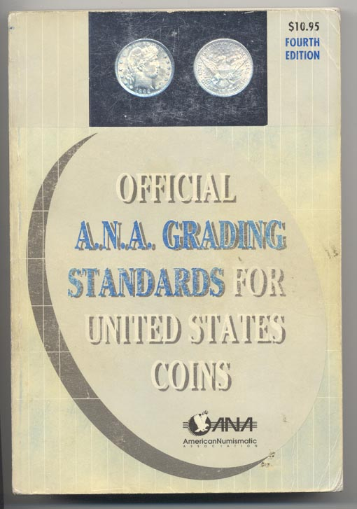 Official ANA Grading Standards for United States Coins 4th Edition