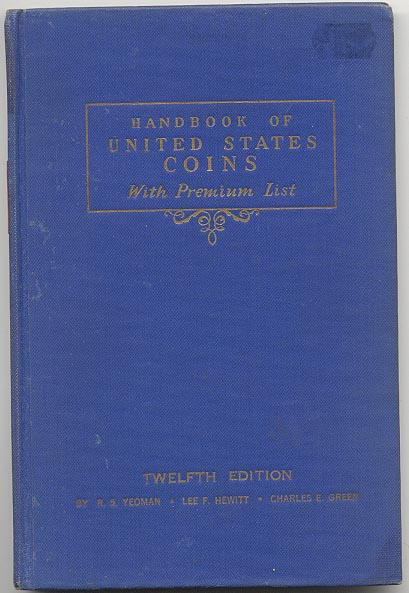Handbook of United States Coins Bluebook 12th Edition By R S Yeoman