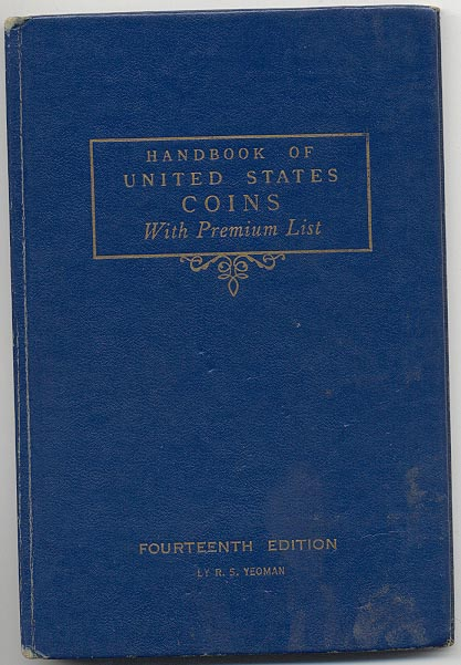 Handbook of United States Coins Bluebook 14th Edition By R S Yeoman