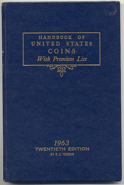 Handbook of United States Coins Bluebook 1963 20th Edition By R S Yeoman