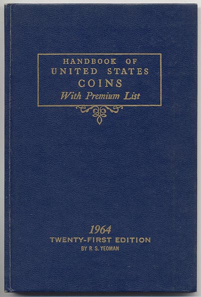 Handbook of United States Coins Bluebook 1964 21st Edition By R S Yeoman