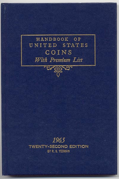 Handbook of United States Coins Bluebook 1965 22nd Edition By R S Yeoman
