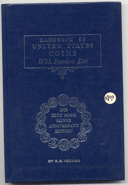 Handbook of United States Coins Bluebook 1968 25th Edition By R S Yeoman