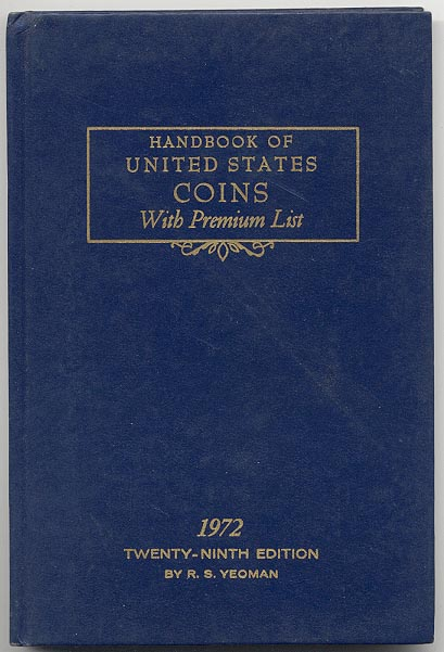Handbook of United States Coins Bluebook 1972 29th Edition By R S Yeoman
