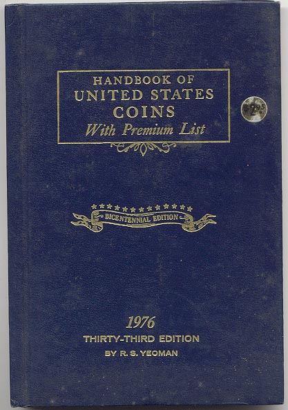 Handbook of United States Coins Bluebook 1976 33rd Edition By R S Yeoman