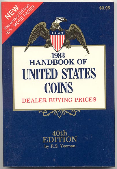 Handbook of United States Coins Bluebook 1983 40th Edition By R S Yeoman