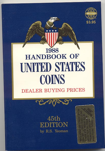Handbook of United States Coins Bluebook 1988 45th Edition By R S Yeoman