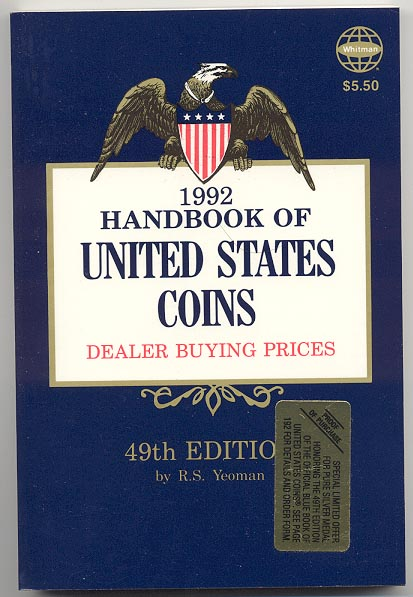 Handbook of United States Coins Bluebook 1992 49th Edition By R S Yeoman