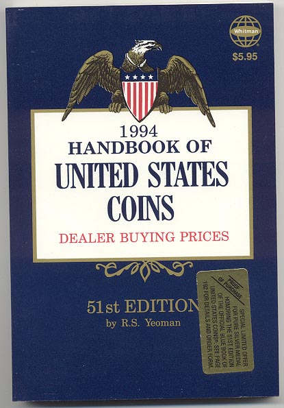 Handbook of United States Coins Bluebook 1994 51st Edition By R S Yeoman