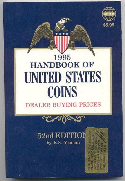 Handbook of United States Coins Bluebook 1995 52nd Edition By R S Yeoman