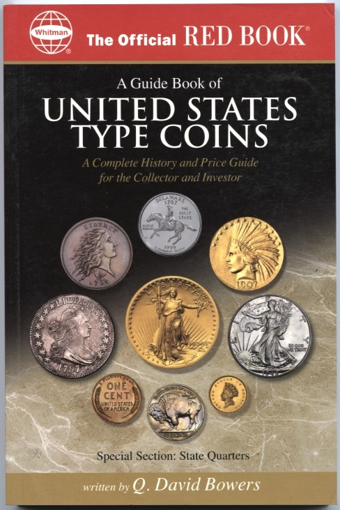 A Guide Book of United States Type Coins A Complete History and Price Guide By Q David Bowers