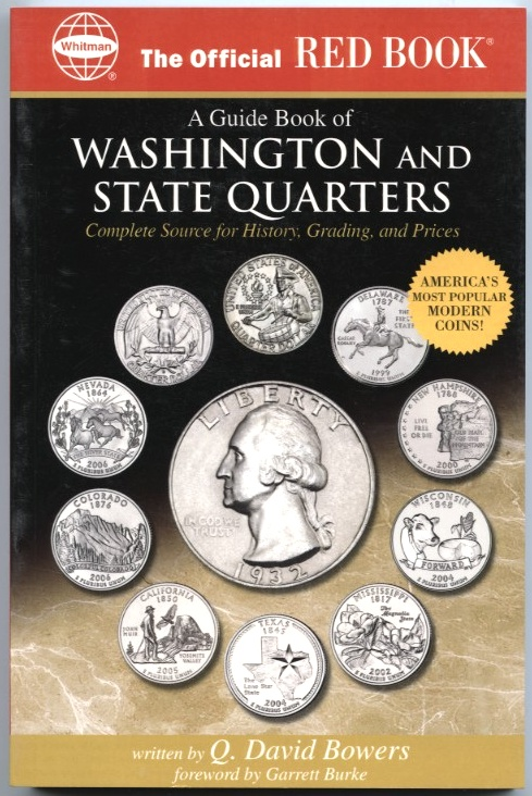 A Guide Book of Washington and State Quarters A Complete History and Price Guide By Q David Bowers