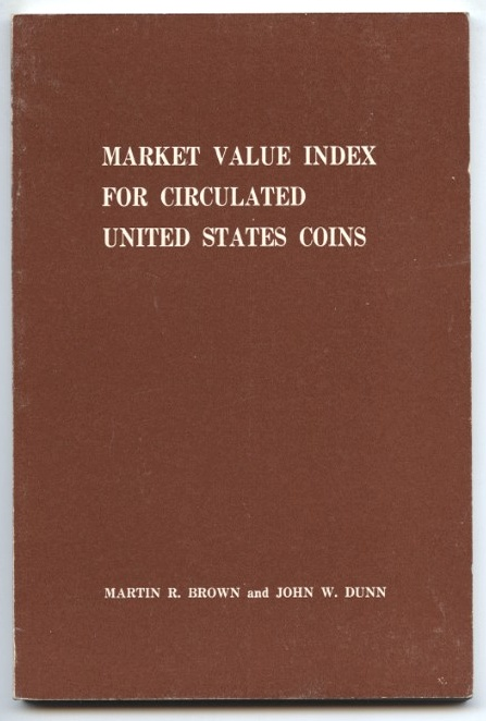 Market Value Index for Circulated United States Coins 1962 by Brown and Dunn