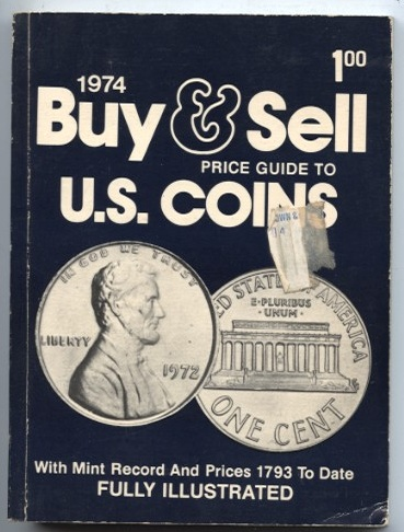 Buy and Sell Price Guide to U.S. Coins 1974 By Gene Hessler