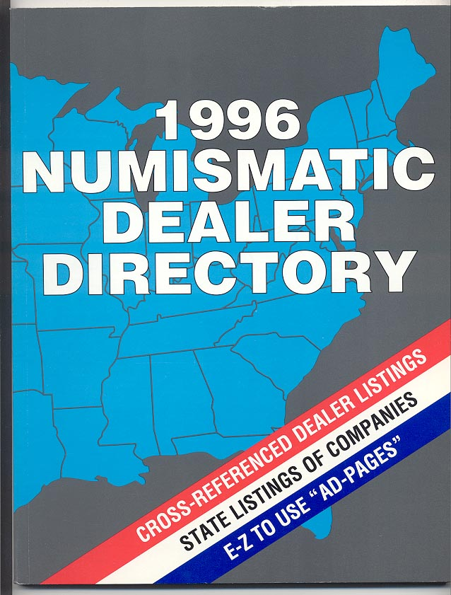 1996 Numismatic Dealer Directory Coin Dealer Newsletter