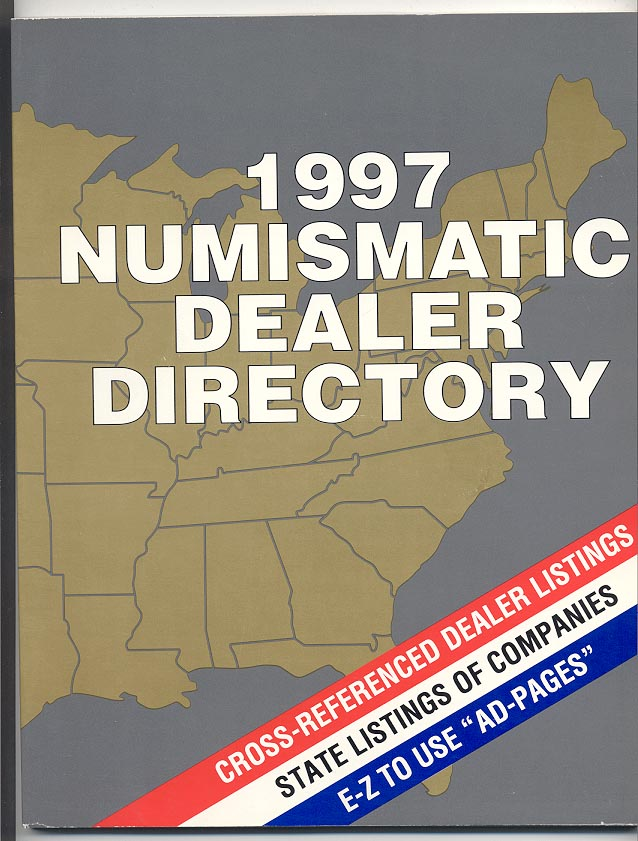 1997 Numismatic Dealer Directory Coin Dealer Newsletter