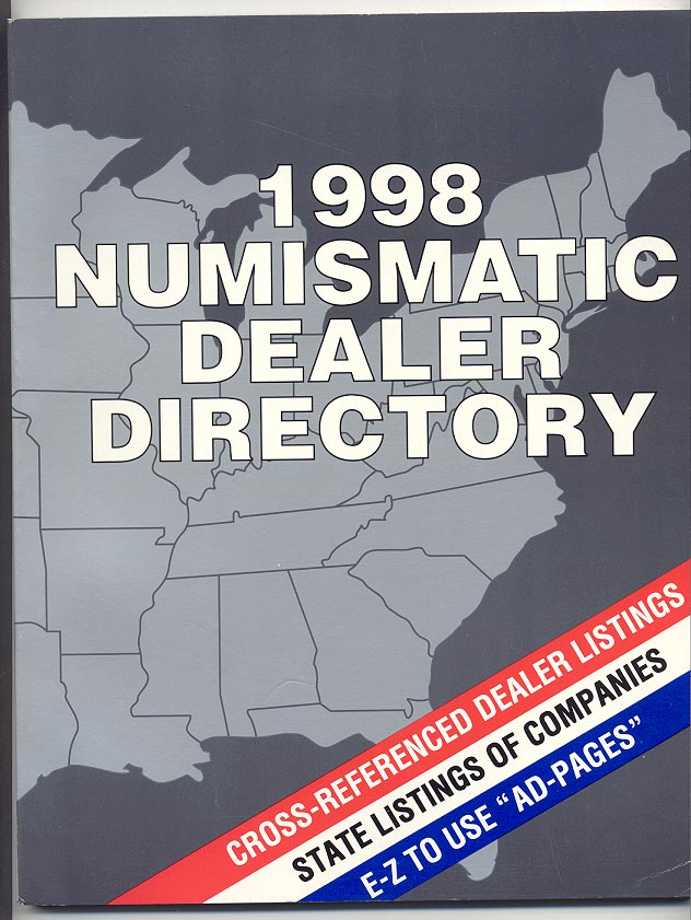 1998 Numismatic Dealer Directory Coin Dealer Newsletter