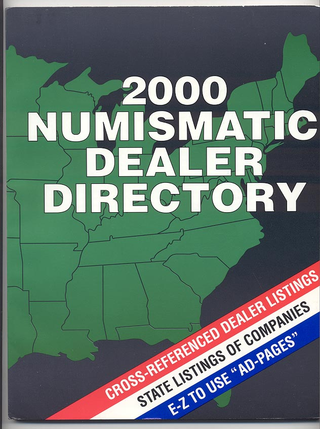 2000 Numismatic Dealer Directory Coin Dealer Newsletter