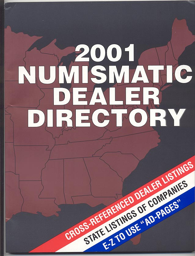 2001 Numismatic Dealer Directory Coin Dealer Newsletter