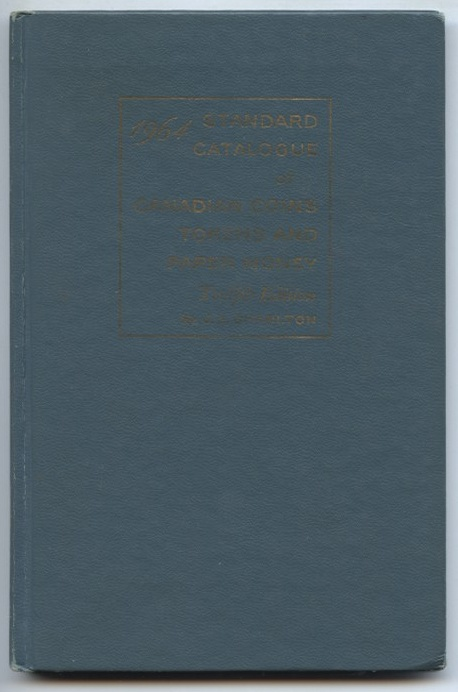 1964 Standard Catalogue of Canadian Coins Tokens and Paper Money 12th Edition by J. E. Charlton