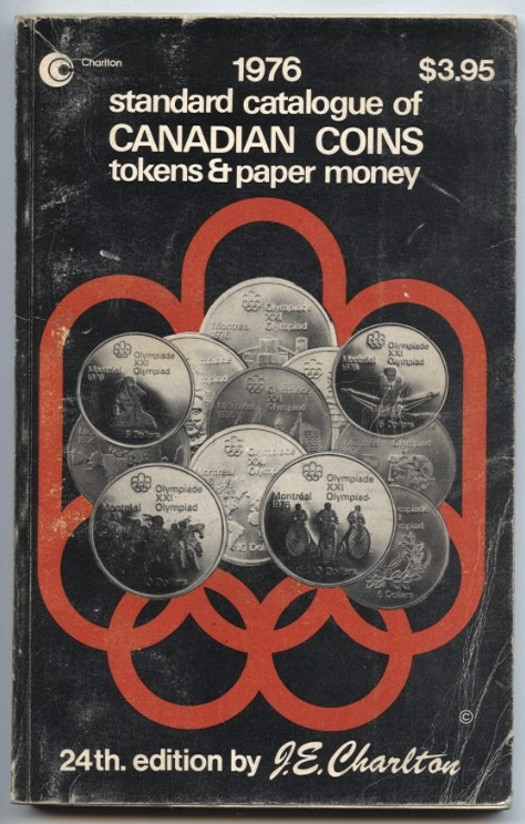 1976 Standard Catalogue of Canadian Coins Tokens and Paper Money 24th Edition by J. E. Charlton