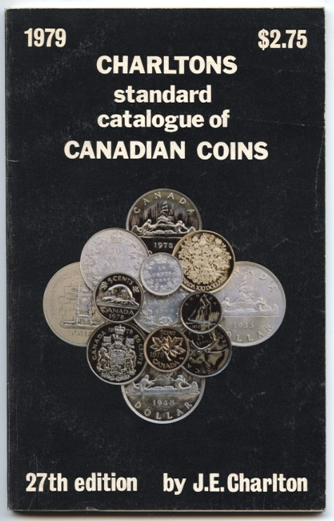 1979 Charlton Standard Catalogue of Canadian Coins 27th Edition