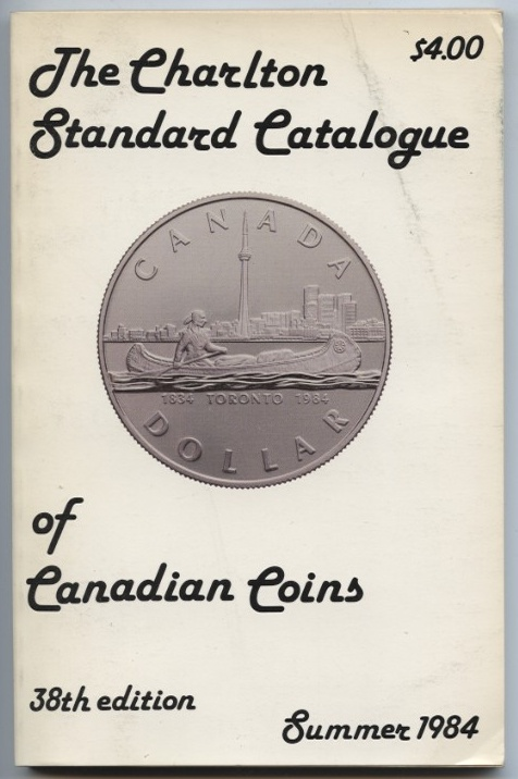 Summer 1984 Charlton Standard Catalogue of Canadian Coins 38th Edition