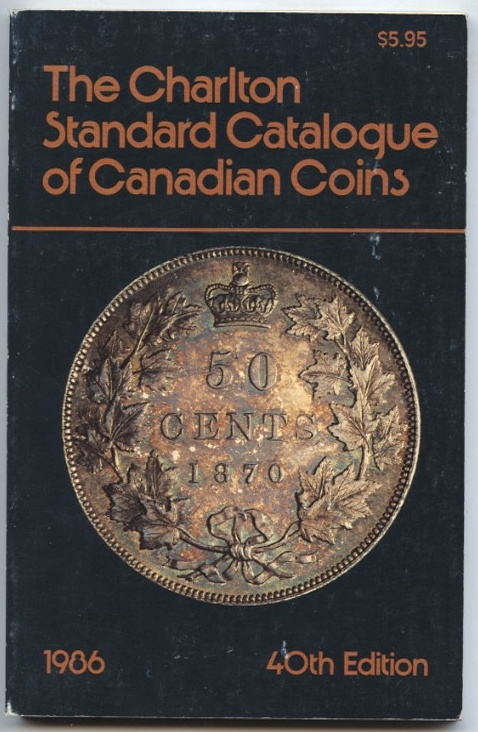 1986 Charlton Standard Catalogue of Canadian Coins 40th Edition